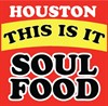 Houston This is It Soul Food - Restaurants on Houston Black Business Directory